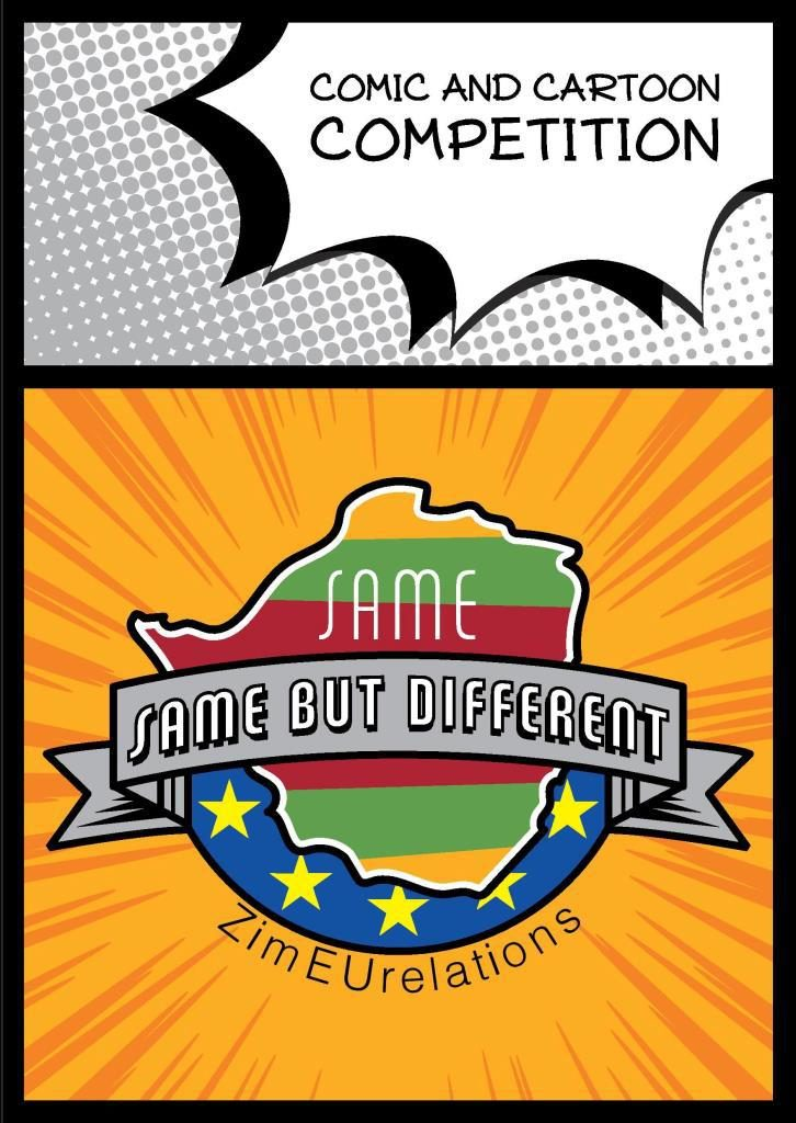 Same Same But Different Zim-EU Relations: Comic and Cartoon Competition   PIC COURTESY OF European Union Delegation to the Republic of Zimbabwe